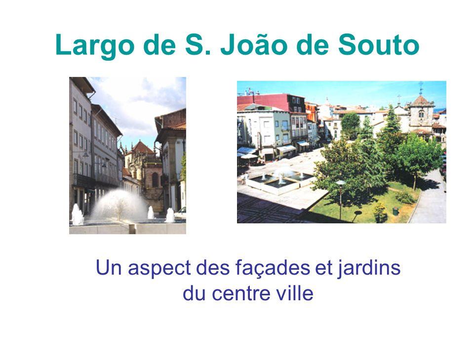 Largo de S. João de Souto Un aspect des façades et jardins du centre ville