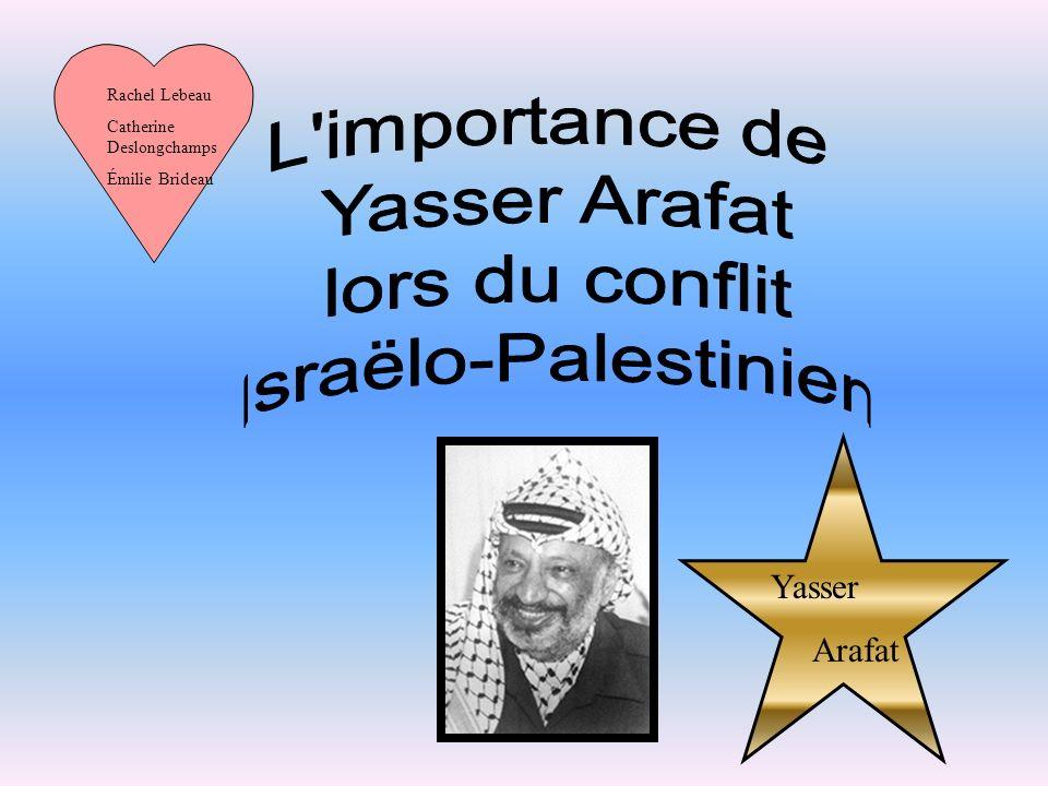 Yasser Arafat Rachel Lebeau Catherine Deslongchamps Émilie Brideau