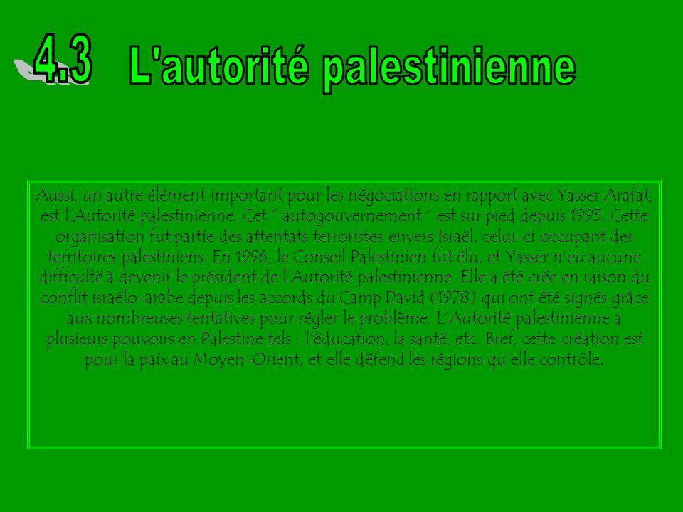 Yasser Arafat, membre important de lOLP, a négocié certains accords avec Israël. Ces accords furent signés à Oslo. Lélément déclencheur fut la détermi