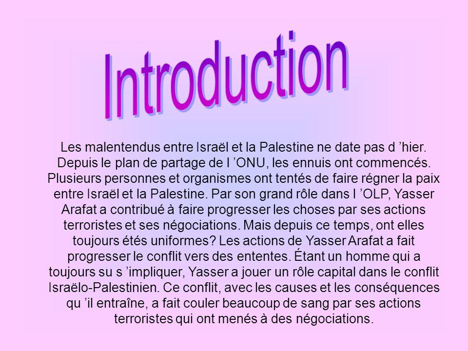 L OLP, qui signifie Organisation de la Libération de la Palestine, est un mouvement nationaliste palestinien.