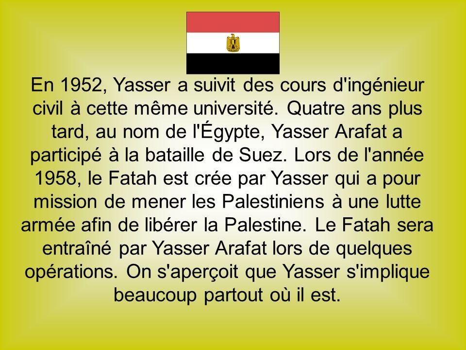 En 1952, Yasser a suivit des cours d ingénieur civil à cette même université.