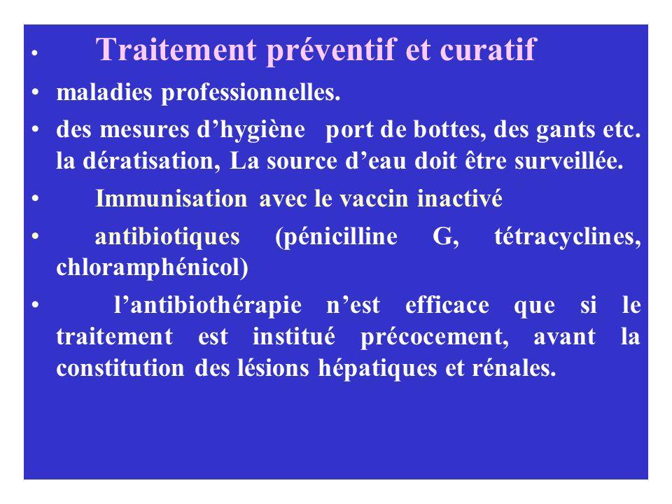 Traitement préventif et curatif maladies professionnelles. des mesures dhygiène port de bottes, des gants etc. la dératisation, La source deau doit êt