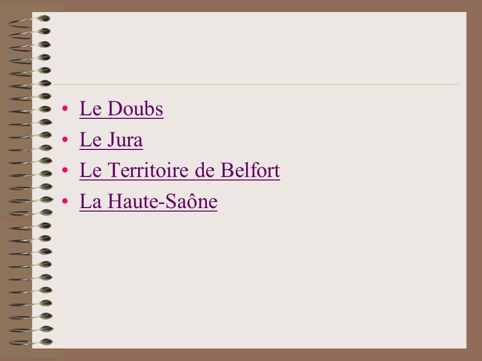 Le Doubs Le Jura Le Territoire de Belfort La Haute-Saône