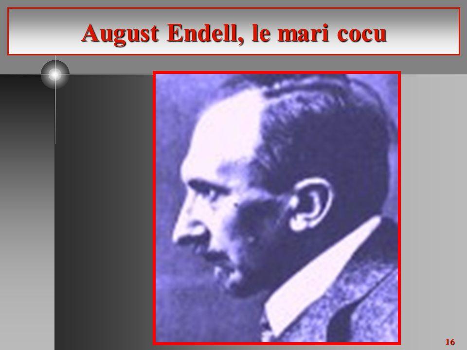16 August Endell, le mari cocu