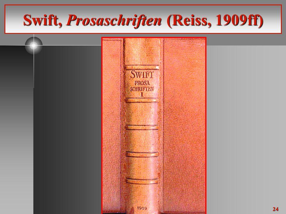 24 Swift, Prosaschriften (Reiss, 1909ff)