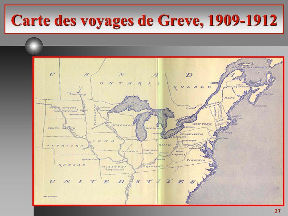 27 Carte des voyages de Greve, 1909-1912
