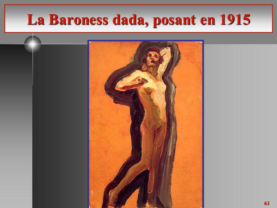 61 La Baroness dada, posant en 1915