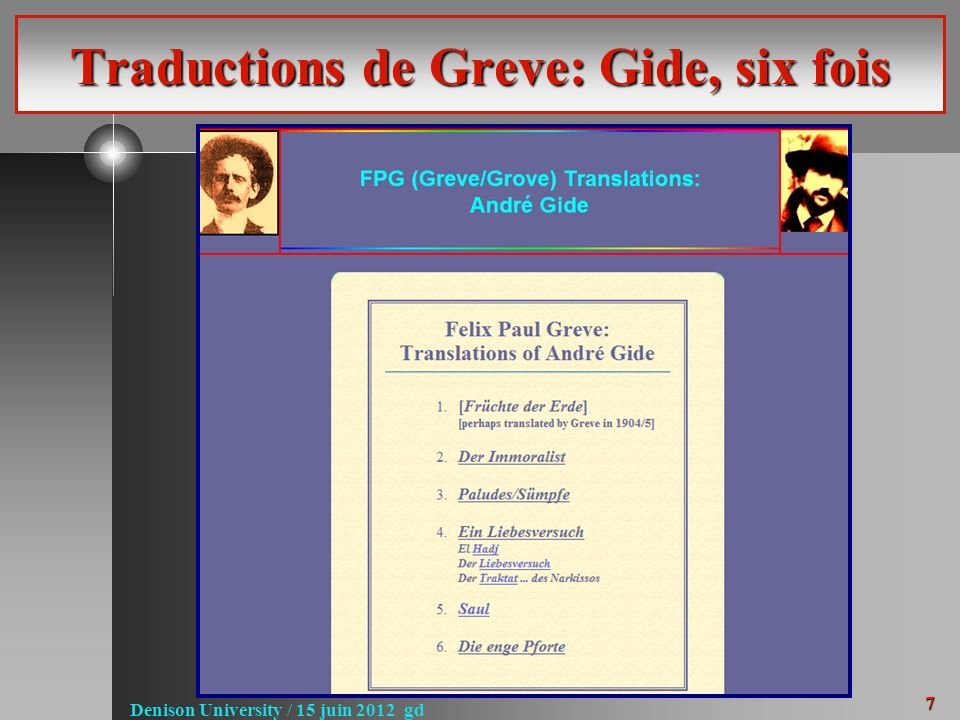 7 Denison University / 15 juin 2012 gd Traductions de Greve: Gide, six fois
