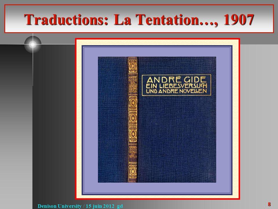 9 Denison University / 15 juin 2012 gd Traductions: La Porte Étroite, 1909