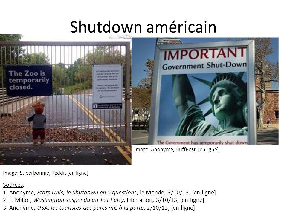 Shutdown américain Image: Superbonnie, Reddit [en ligne] Image: Anonyme, HuffPost, [en ligne] Sources: 1.
