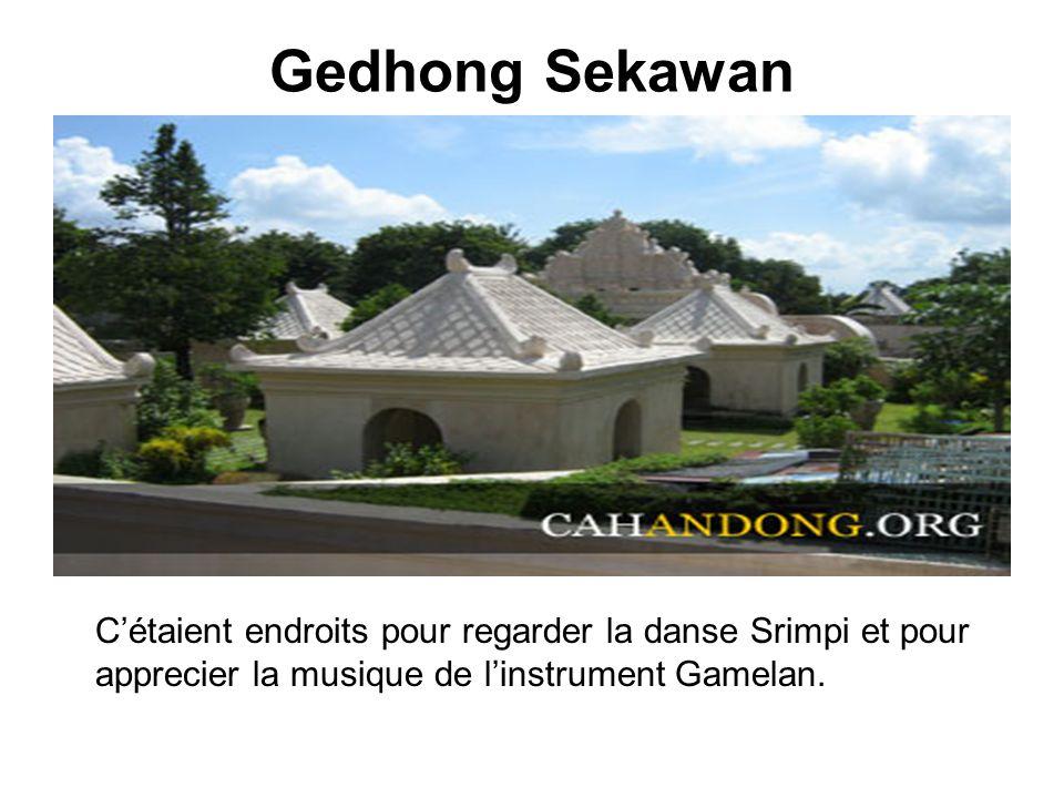 Gedhong Sekawan Cétaient endroits pour regarder la danse Srimpi et pour apprecier la musique de linstrument Gamelan.