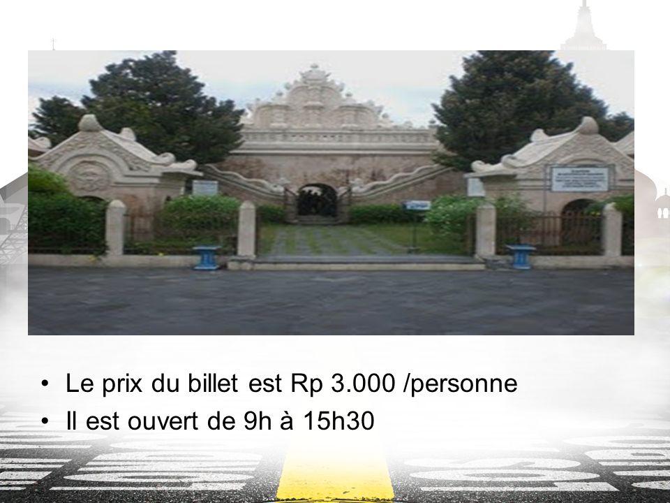 Le prix du billet est Rp 3.000 /personne Il est ouvert de 9h à 15h30