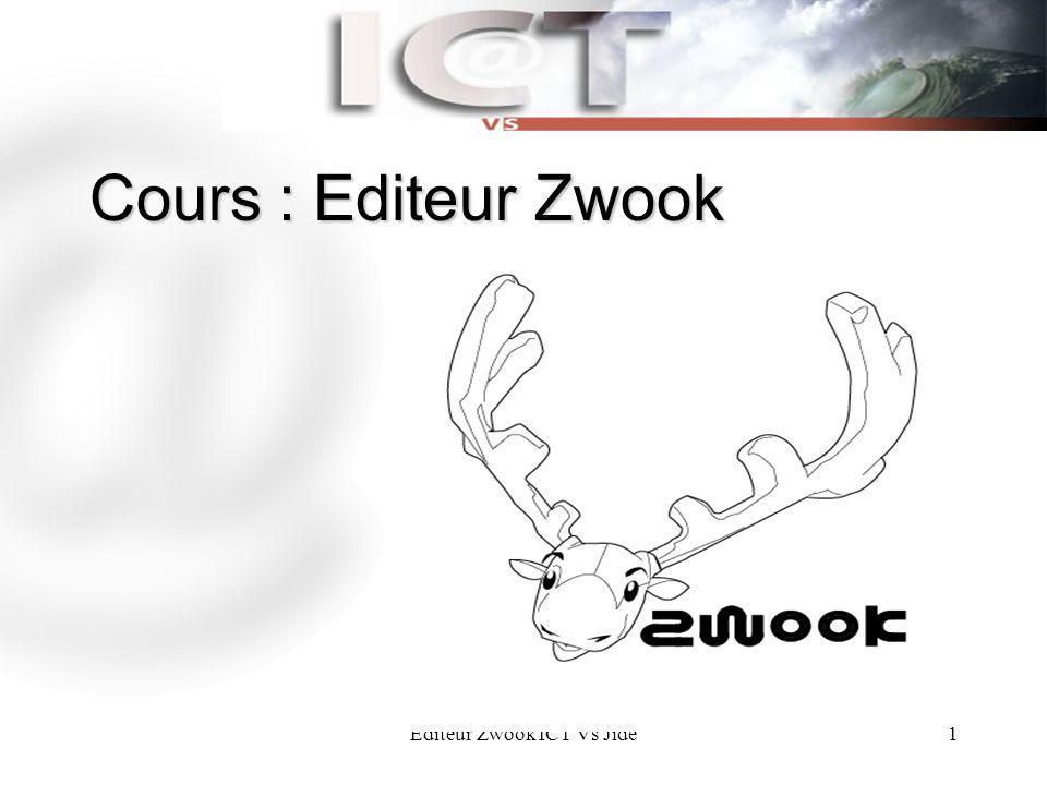 Editeur Zwook ICT Vs Jidé1 Cours : Editeur Zwook