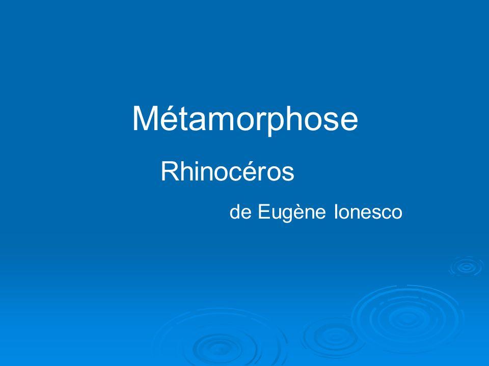 Métamorphose Rhinocéros de Eugène Ionesco
