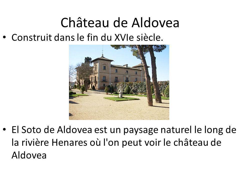 Château de Aldovea Construit dans le fin du XVIe siècle.