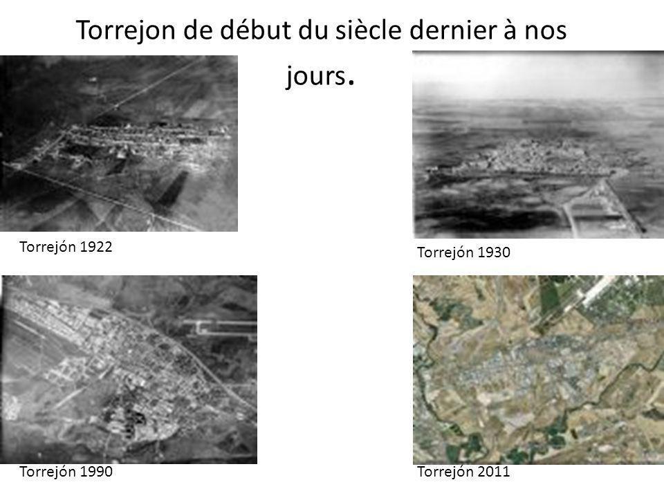 Torrejon de début du siècle dernier à nos jours.