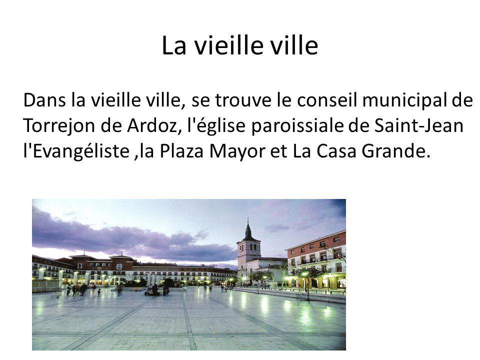 La vieille ville Dans la vieille ville, se trouve le conseil municipal de Torrejon de Ardoz, l église paroissiale de Saint-Jean l Evangéliste,la Plaza Mayor et La Casa Grande.