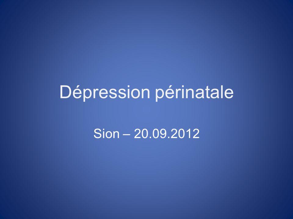 Dépression périnatale Sion – 20.09.2012