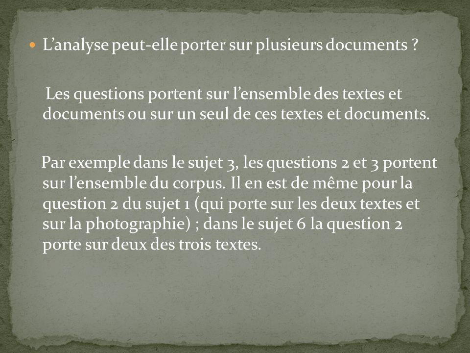 Lanalyse peut-elle porter sur plusieurs documents ? Les questions portent sur lensemble des textes et documents ou sur un seul de ces textes et docume
