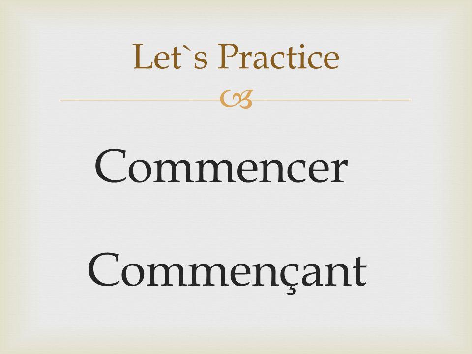 Commencer Let`s Practice Commençant