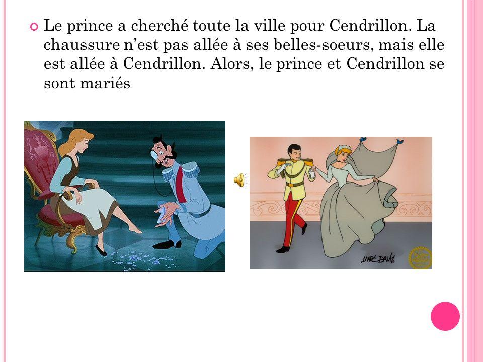 Quand Cendrillon est arrivée au bal le prince a vu Cendrillon. Le prince a dit « Est-ce que vous voulez danser avec moi? » Quand il était minuit Cendr