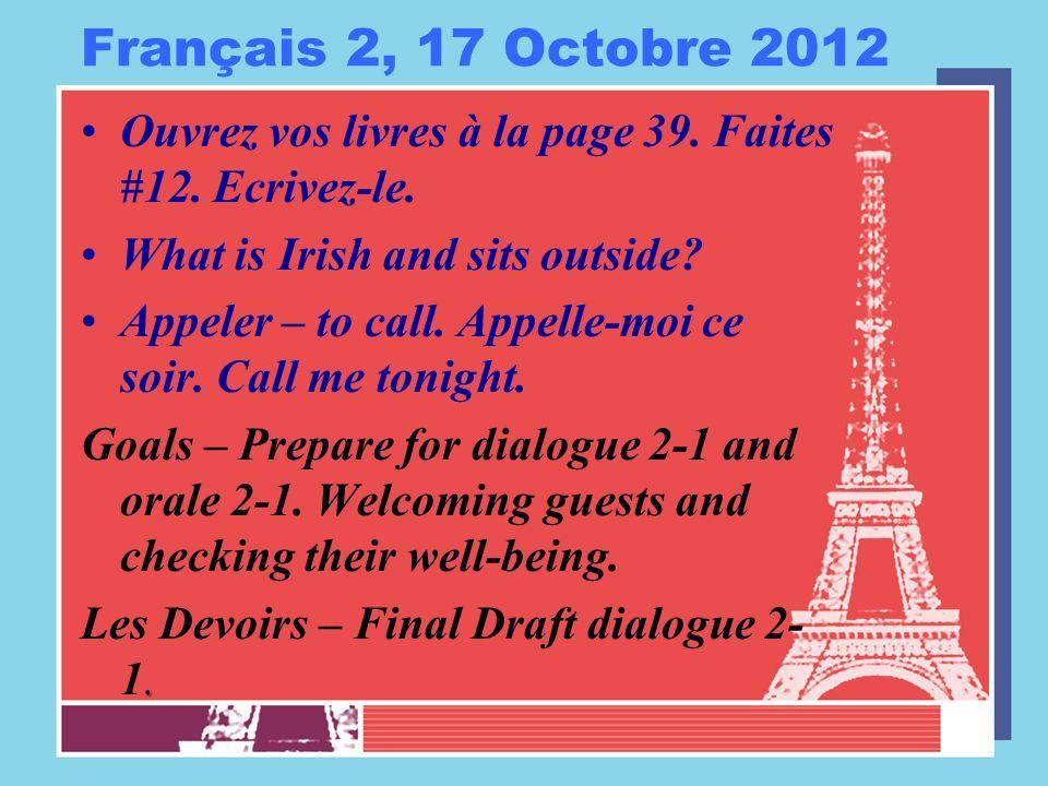 Français 2, 18 Octobre 2012 Five minutes to prepare for orale 2-1.