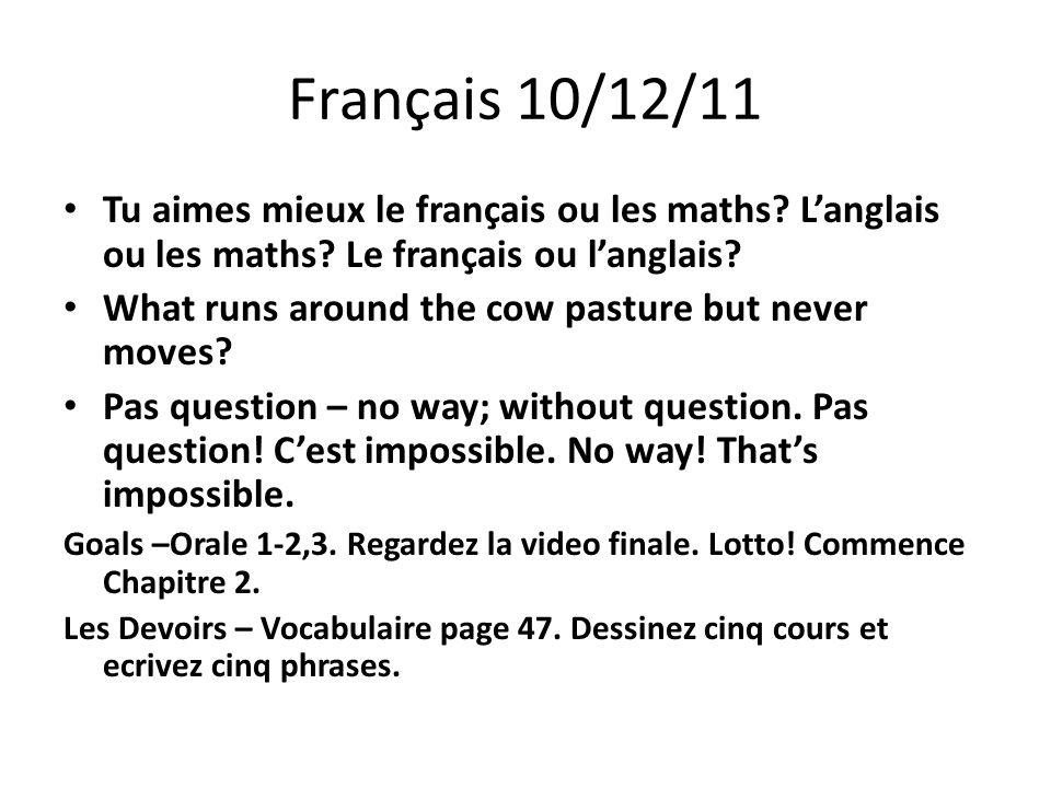 Français 10/13/11 Ouvrez vos livres á page 48.Faites #8.