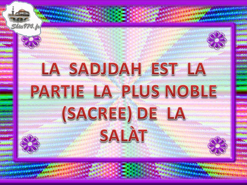 Dautres règlements concernant La Sadjdah : 1.
