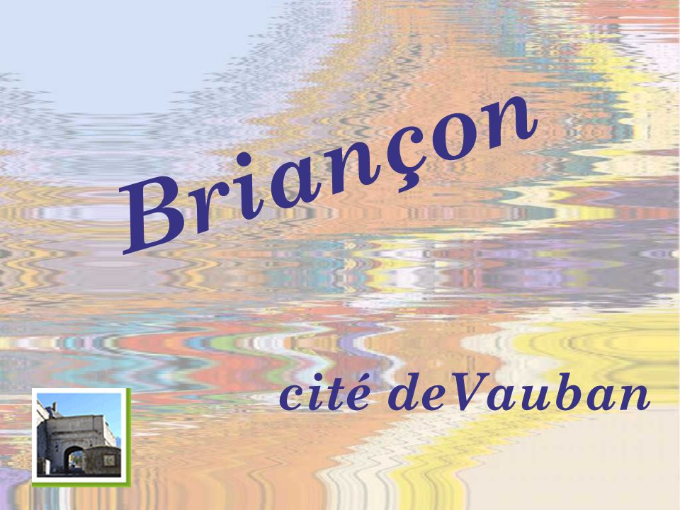 cité deVauban Briançon