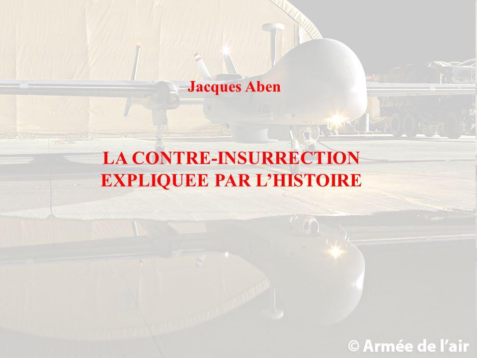 LA CONTRE-INSURRECTION EXPLIQUEE PAR LHISTOIRE Jacques Aben