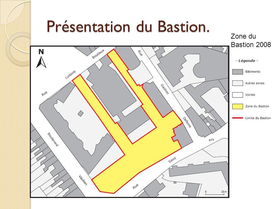 Présentation du Bastion.