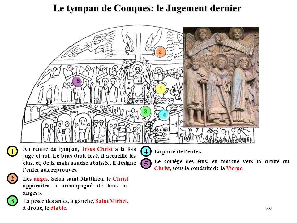 Le tympan de Conques: le Jugement dernier 1 2 3 4 5 Au centre du tympan, Jésus Christ à la fois juge et roi. Le bras droit levé, il accueille les élus