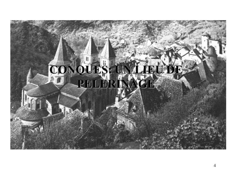 Conques: un lieu de pèlerinage.