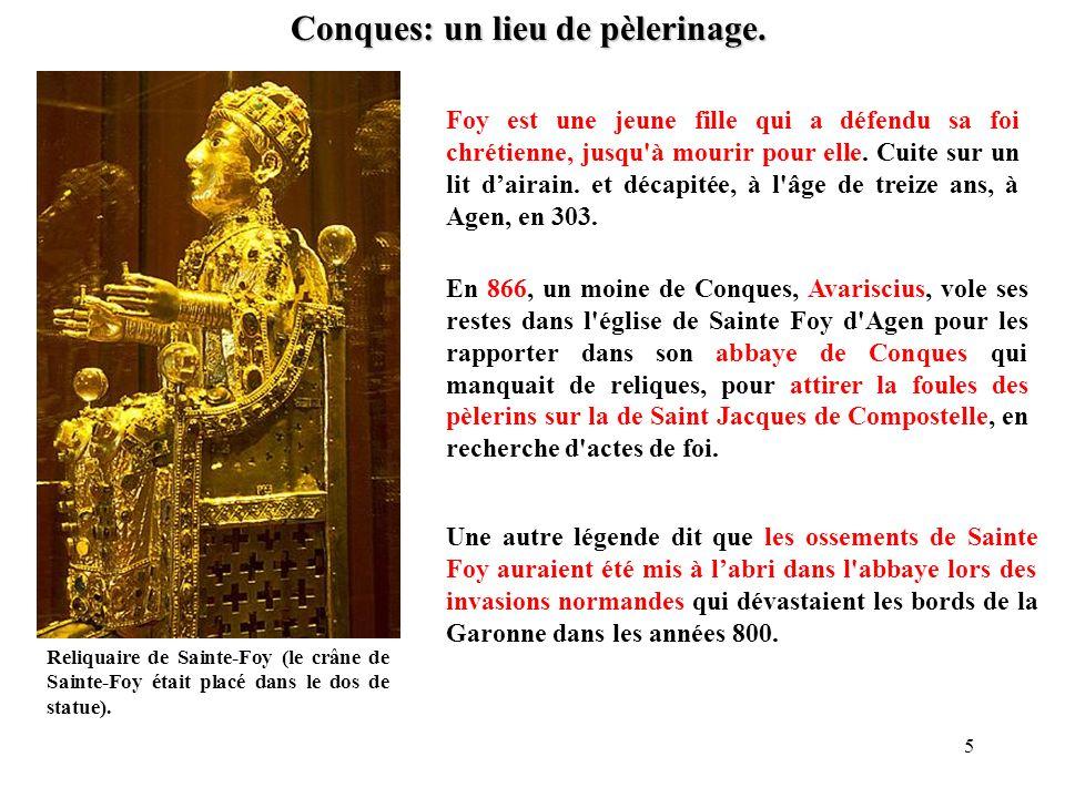 Conques: un lieu de pèlerinage. Reliquaire de Sainte-Foy (le crâne de Sainte-Foy était placé dans le dos de statue). Foy est une jeune fille qui a déf