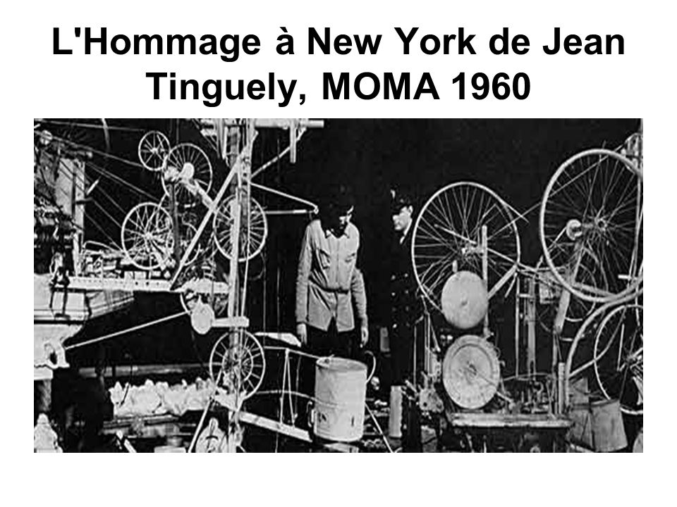 L Hommage à New York de Jean Tinguely, MOMA 1960