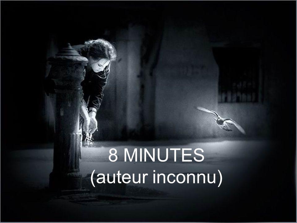 8 MINUTES (auteur inconnu)