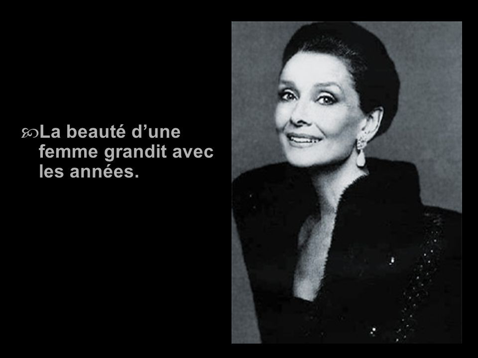 La beauté dune femme nest pas dans lesthétique du visage, mais la vraie beauté dune femme se reflète dans son âme. Ce sont les attentions quelle donne