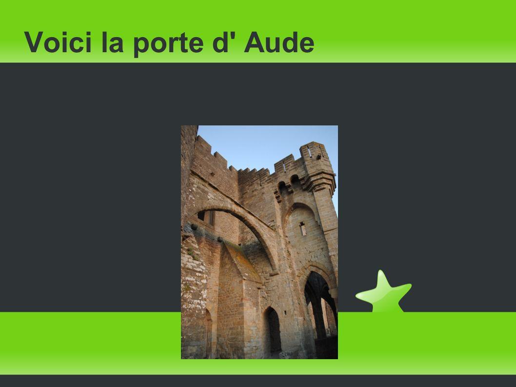 Voici la porte d' Aude