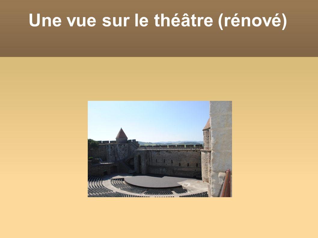 Une vue sur le théâtre (rénové)