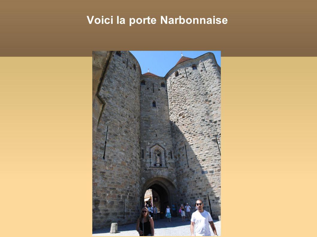Voici la porte Narbonnaise