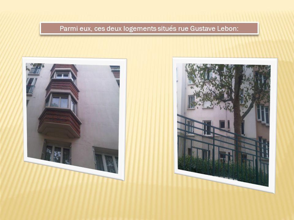 Parmi eux, ces deux logements situés rue Gustave Lebon: