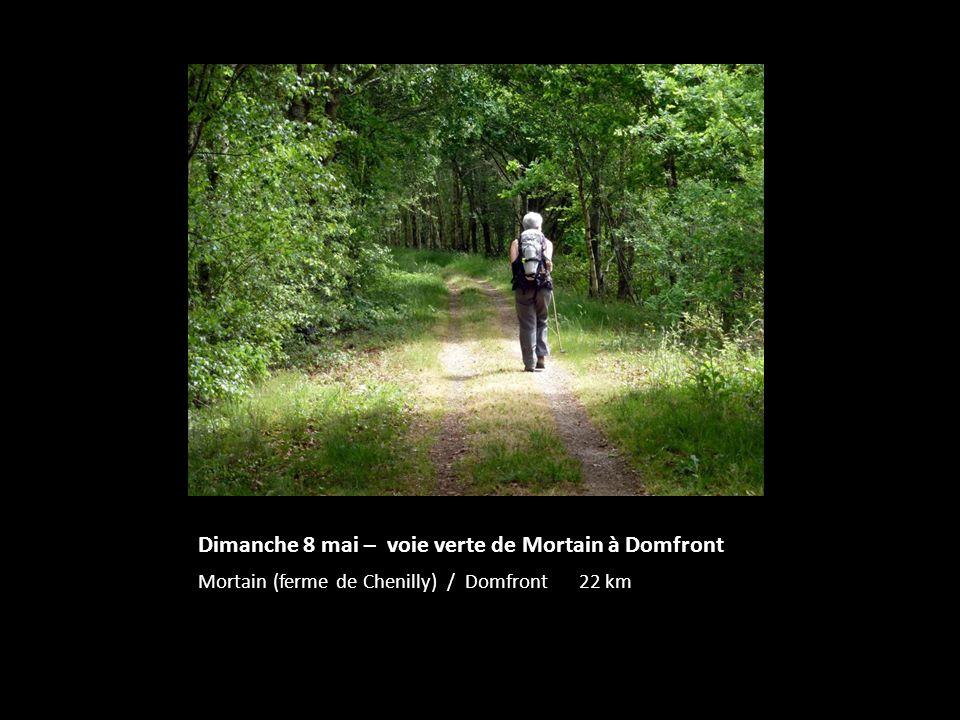 Dimanche 8 mai – voie verte de Mortain à Domfront Mortain (ferme de Chenilly) / Domfront 22 km