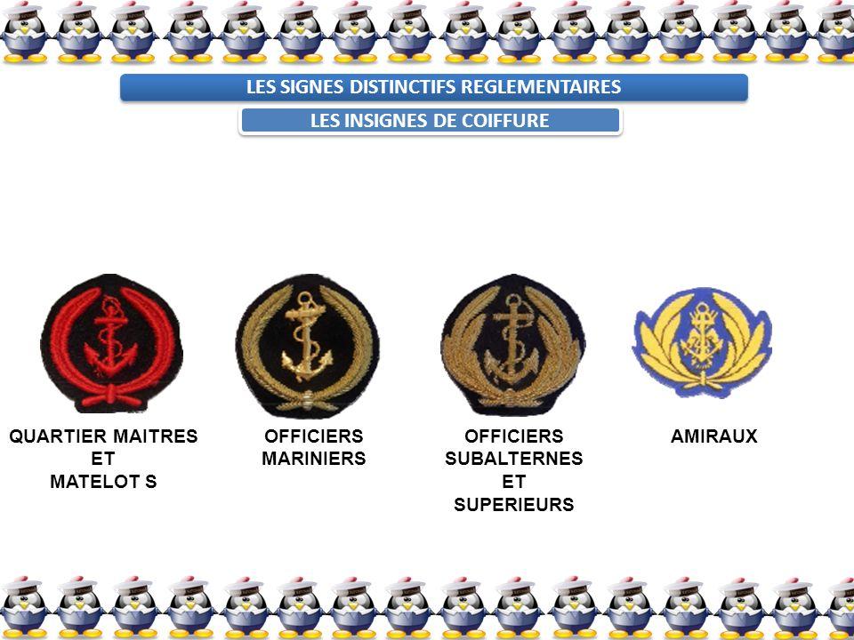 LES INSIGNES DE COIFFURE QUARTIER MAITRES ET MATELOT S OFFICIERS MARINIERS OFFICIERS SUBALTERNES ET SUPERIEURS AMIRAUX