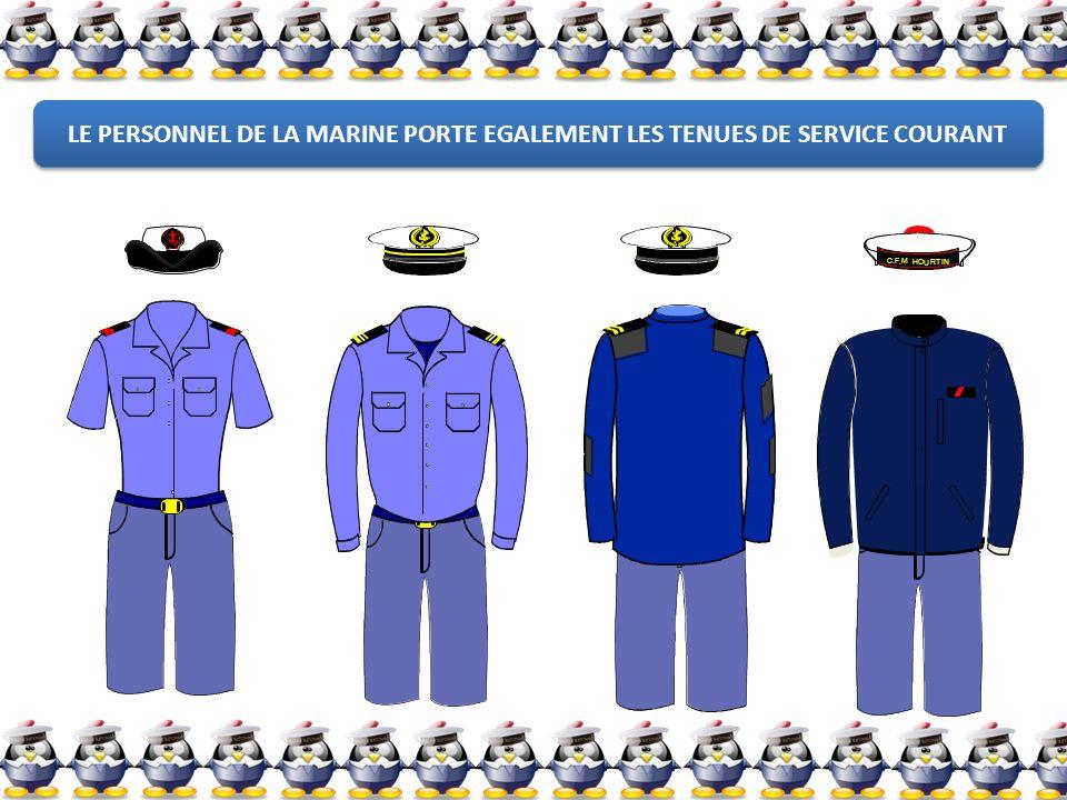 C F M O U RT I N H.. LE PERSONNEL DE LA MARINE PORTE EGALEMENT LES TENUES DE SERVICE COURANT