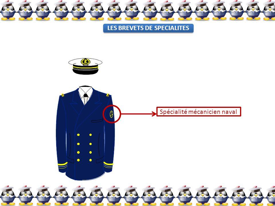 Spécialité mécanicien naval LES BREVETS DE SPECIALITES