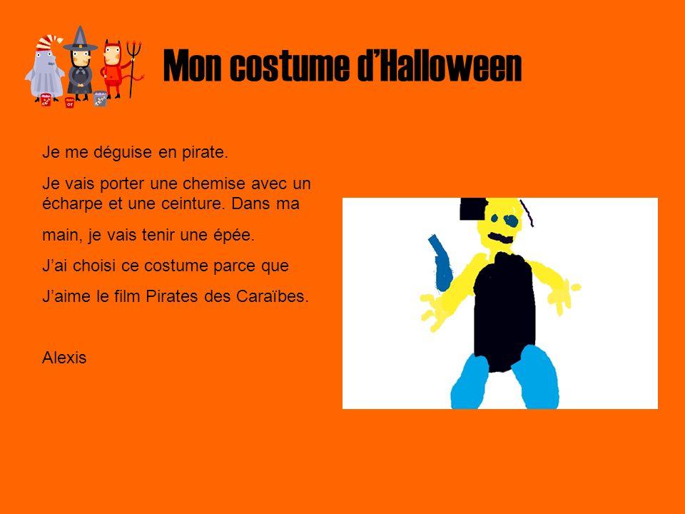 Mon costume dHalloween Mon costume a une ceinture brune, un chandail bleu, un pantalon brun et des bottes spéciales.