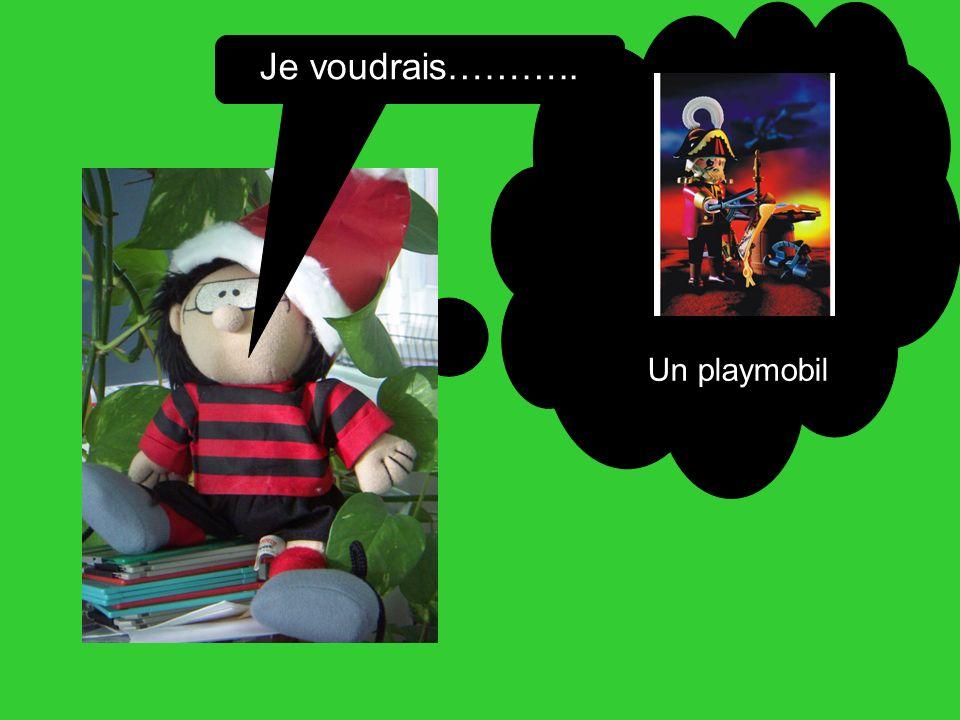 Je voudrais……….. Un playmobil