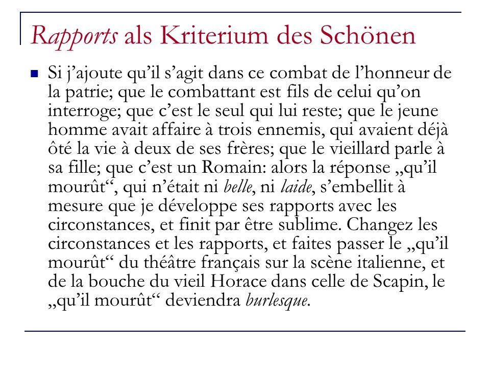 Rapports als Kriterium des Schönen Si jajoute quil sagit dans ce combat de lhonneur de la patrie; que le combattant est fils de celui quon interroge;