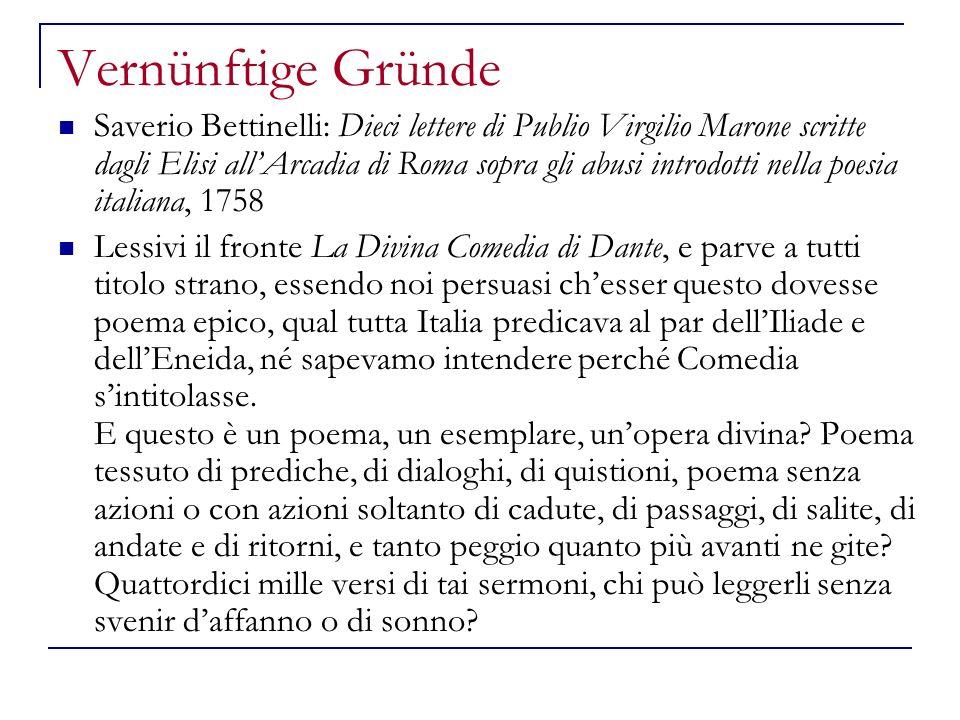 Vernünftige Gründe Saverio Bettinelli: Dieci lettere di Publio Virgilio Marone scritte dagli Elisi allArcadia di Roma sopra gli abusi introdotti nella