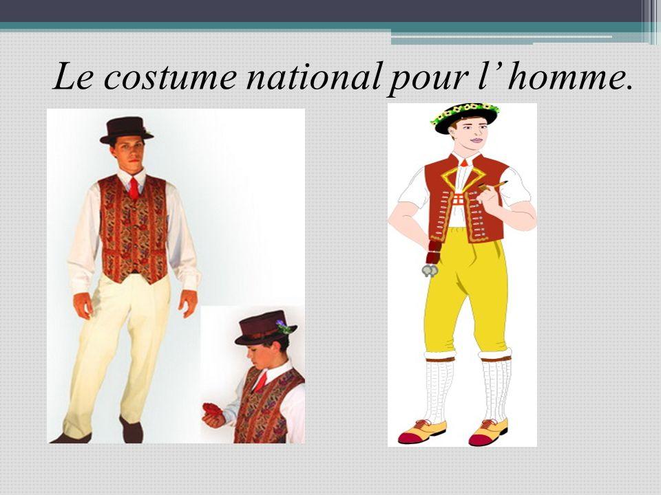 Le costume national pour l homme.